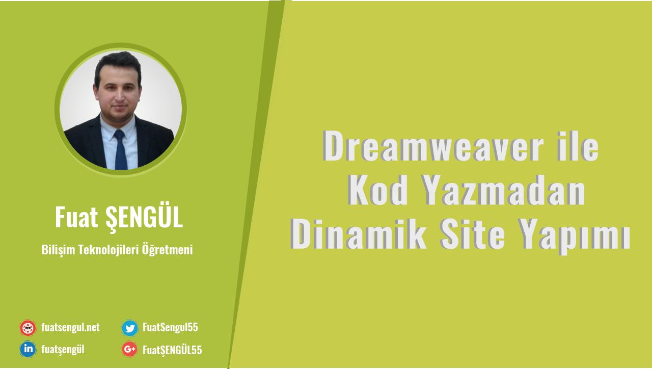 Dreamweaver ile Kod Yazmadan Dinamik Site Yapımı