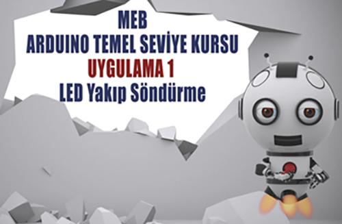 MEB Arduino Uygulamaları (Temel Seviye) Kursu
