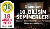10. Sanalkurs Bilişim Seminerleri İstanbul Üniversitesi'nde!