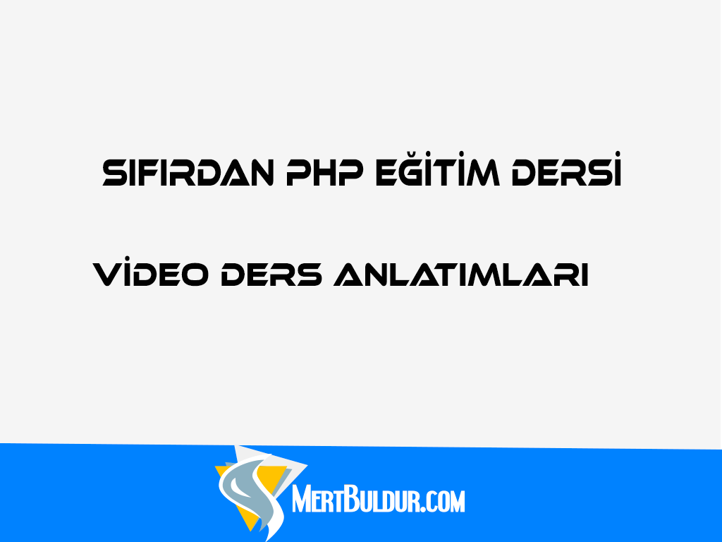 PHP'de If ve Else Komutları